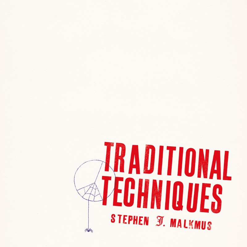 Stephen Malkmus - Traditional Techniques