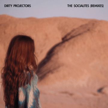 Dirty Projectors - The Socialites (Joe Goddard Remix)