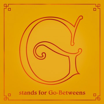 The Go-Betweens - G Stands For Go-Betweens: The Go-Betweens Anthology - Volume Two