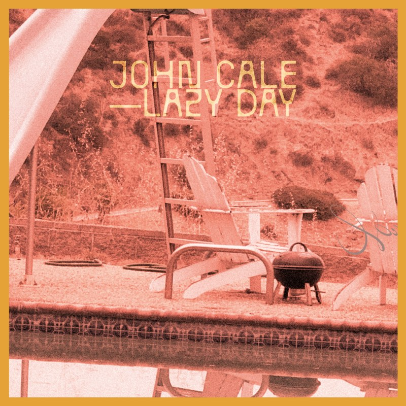 John Cale - Lazy Day