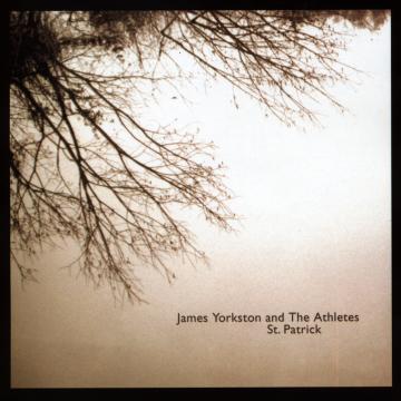 James Yorkston and The Athletes - St. Patrick
