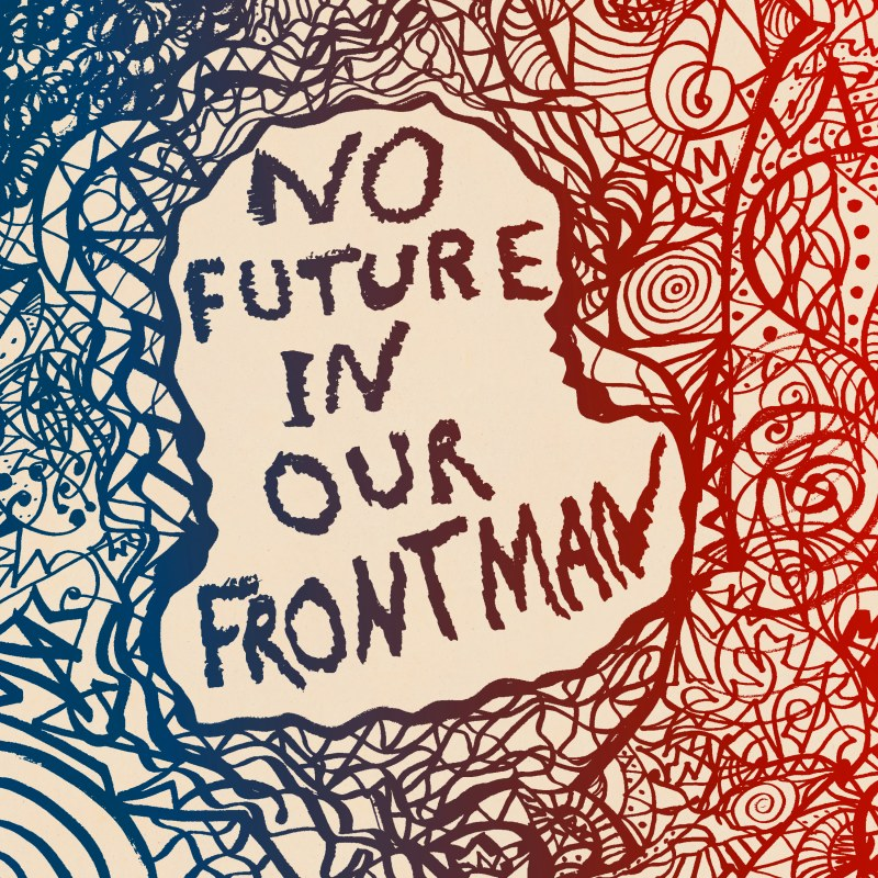 Various Artists - No Future In Our Frontman