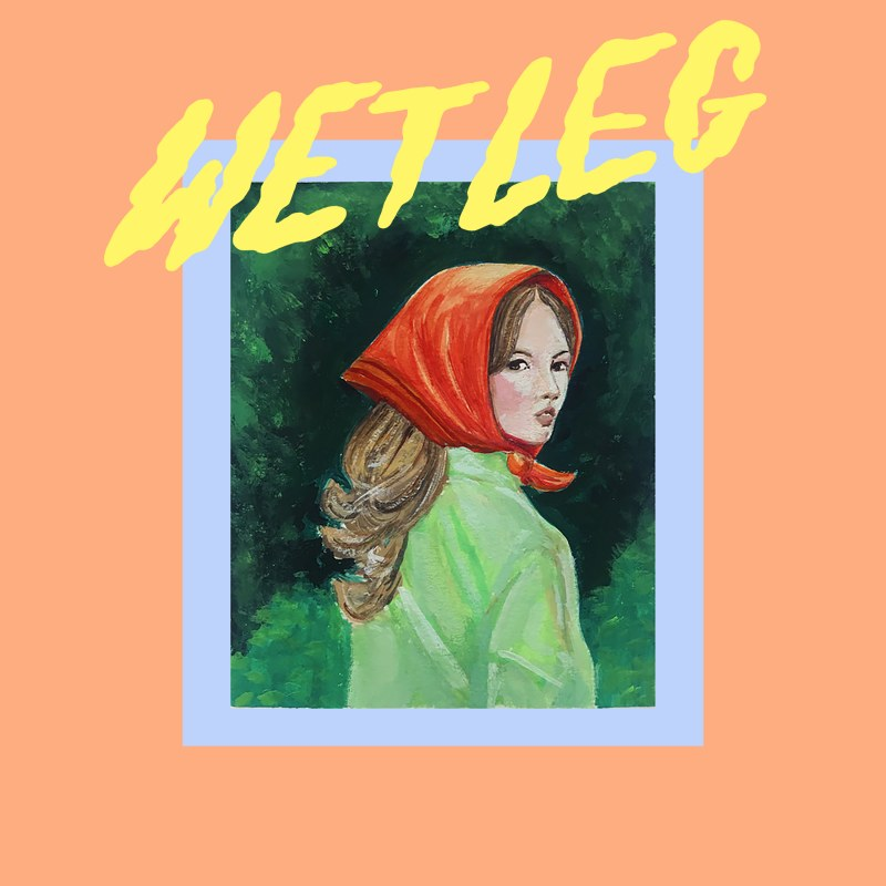 Wet Leg - Wet Dream