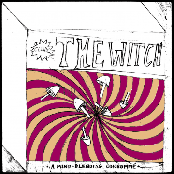 Clinic - The Witch