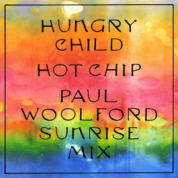 """Hot Chip unveil Paul Woolford Sunrise Remix of """"Hungry Child"""""""