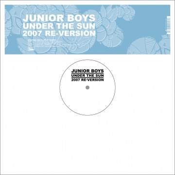 Junior Boys - Under The Sun