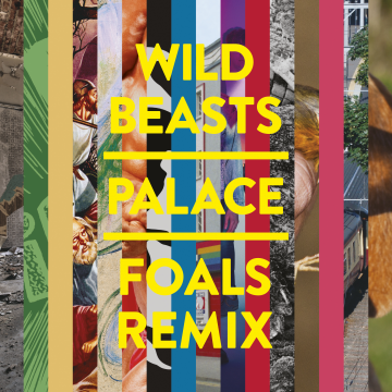 Wild Beasts - Present Tense Remixes