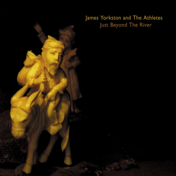 James Yorkston and The Athletes - Just Beyond the River